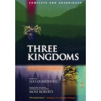 Three Kingdoms - A Historical Novel - Pt. 1 - Complete and Unabridged by