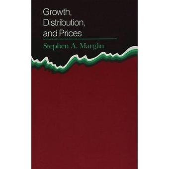 Tillväxt - Distribution och priser (ny upplaga) av Stephen A. Marglin