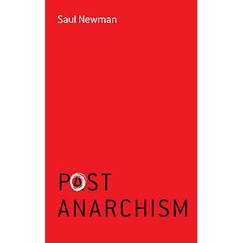 Postanarchism by Saul Newman - 9780745688749 Book