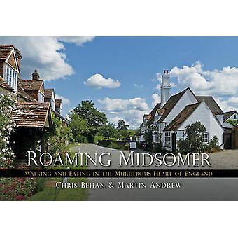 Roamingu Midsomer - chodzenie i jedzenie w mordercze sercu Englan