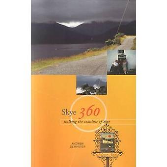 Skye 360 - Walking the Coastline by Andrew Dempster - 9780946487851 Bo