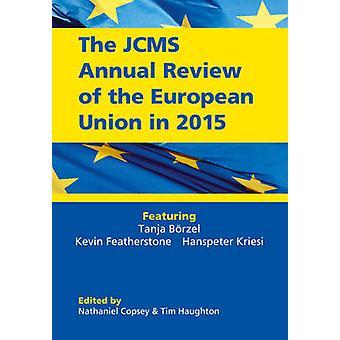 L'examen annuel de JCMS de l'Union européenne en 2015 par Nathaniel Cop