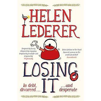 Miste det (Main Market Red.) av Helen Lederer - 9781447267645 bok