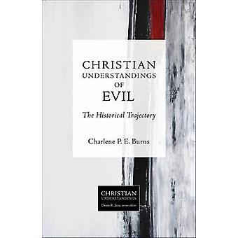 Christian compréhensions du mal - la trajectoire historique de Charle