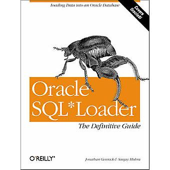 Oracle SQL*Loader - The Definitive Guide by Jonathan Gennick - Sanjay