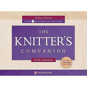 Knitter's Companion (De Luxe edition) by Vicki Square - 9781596683143
