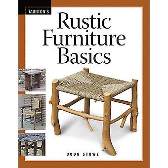 Rustic Furniture Basics by Doug Stowe - 9781600850769 Book