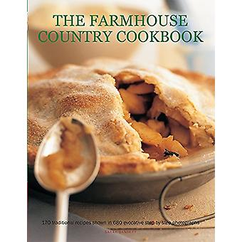 The Farmhouse Country Cookbook - 170 Traditional Recipes Shown in 580