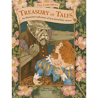 The Children's Treasury of Tales - An Illustrated Collection of Best-l