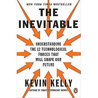Nieuniknione: Zrozumienie 12 sił technologiczne kształt będzie nasza przyszłość