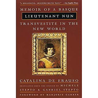 Nonne lieutenant: Mémoires d'un travesti Basque dans le nouveau monde
