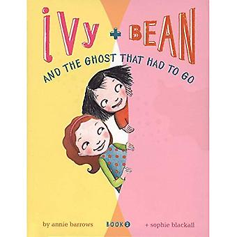 Ivy and Bean and the Ghost That Had to Go: Bk. 2 (Ivy and Bean)