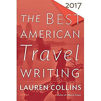 The Best American Travel Writing 2017 (Best American)