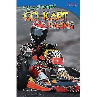 Dernier tour! Course de karting (temps pour les lecteurs de Nonfiction Kids: niveau 4.4)