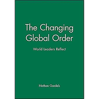 The World Order: World Leaders Reflect