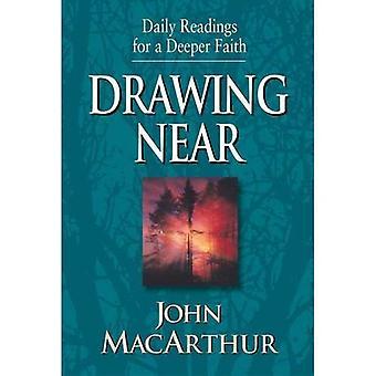 Drawing Near (Daily Readings for a Deeper Faith)