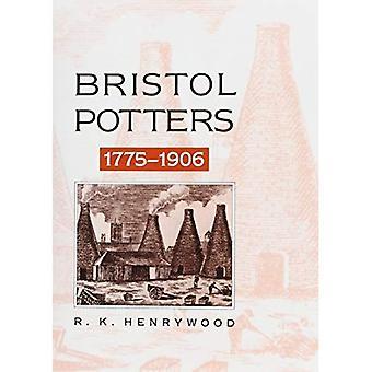 Bristol Potters, 1775-1906