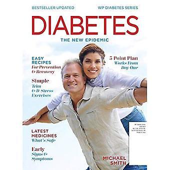 Diabetes: The New Epidemic