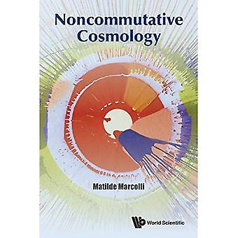 Cosmologie non commutative