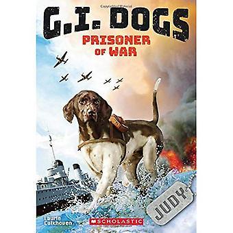 G.I. Dogs: Judy, Prisoner of War (G.I. Dogs #1) (G.I. Dogs)