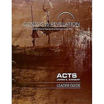Genesis to Revelation: Acts� Leader Guide: A Comprehensive Verse-By-Verse Exploration of the Bible (Genesis to Revelation)
