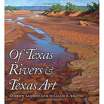 Of Texas Rivers and Texas Art (River Books)