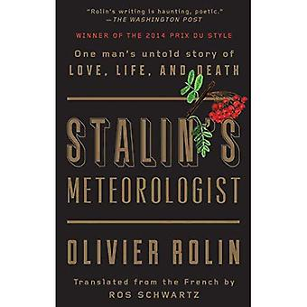 Stalin's Meteorologist: One Manas Untold Story of Love, Life, and Death