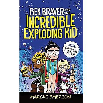Ben modigare Super liv: den otroliga exploderande Kid (Ben modigare)