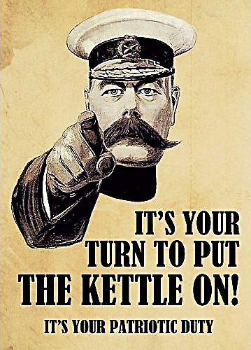 It's Your Turn To Put The Kettle On funny metal sign  (fd)