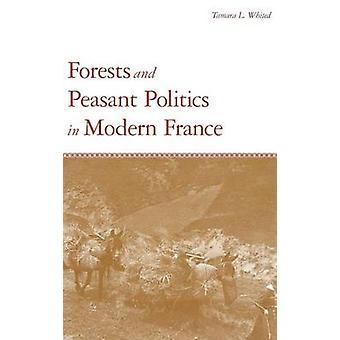 Bossen en boer Politics in Modern France door witgepleisterde & Tamara L.