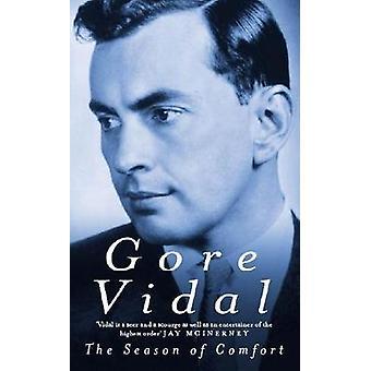 The Season of Comfort by Vidal & Gore