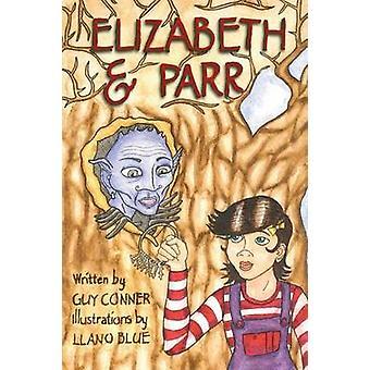 Elizabeth e Parr da Conner & Guy