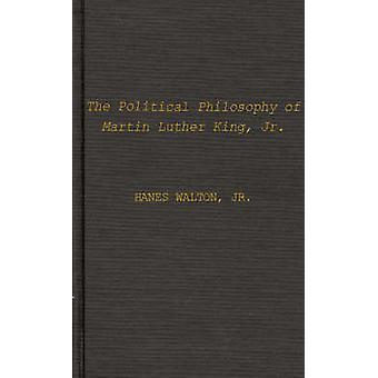 الفلسفة السياسية لمارتن لوثر كينغ قبل والتون & ترفيهي [هنس] & الابن.