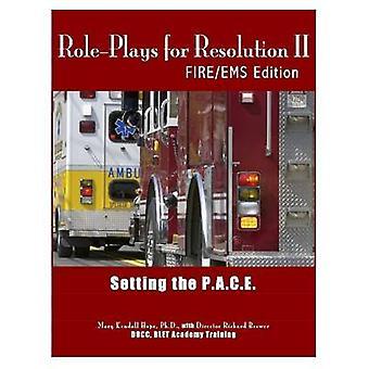 RolePlays para resolução II definindo a edição FireEMS de P.A.C.E. pela esperança & Mary Kendall