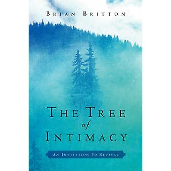 The Tree of Intimacy by Britton & Brian
