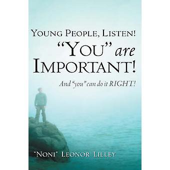 Junge Leute hören du bist wichtig und man kann es direkt von Lilley & Noni & Leonor