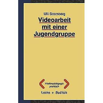 Videoarbeit mit einer Jugendgruppe door Stromberg & Ulli