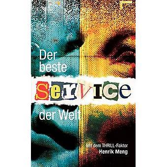 Der beste Service der Welt by Meng & Henrik