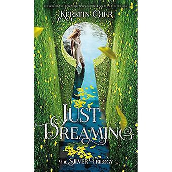 Bara drömmer - trilogin Silver - bok 3 av Kerstin Gier - 97812501