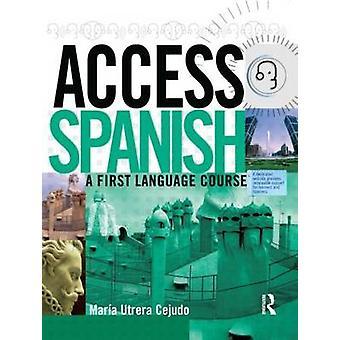 Adgang spansk-et første sprogkursus-Student Book af Maria Utrera