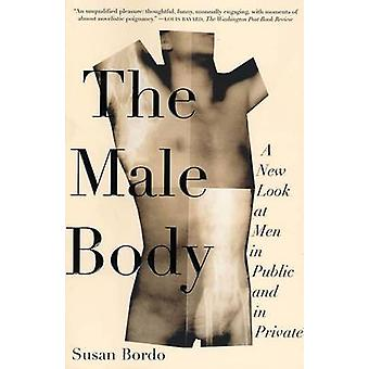 The Male Body - A New Look at Men in Public and in Private by Susan Bo