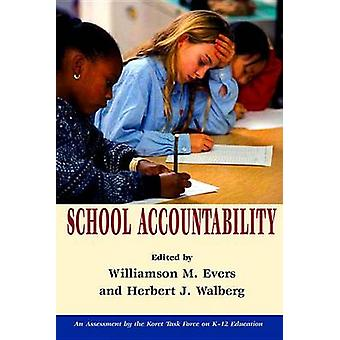 School Accountability by Williamson M. Evers - Herbert J. Walberg - 9