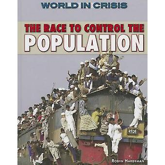 The Race to Control the Population by Robyn Hardyman - 9781477778500