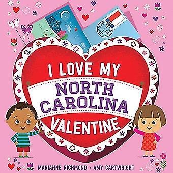 I Love My North Carolina Valentine by Marianne Richmond - 97814926599