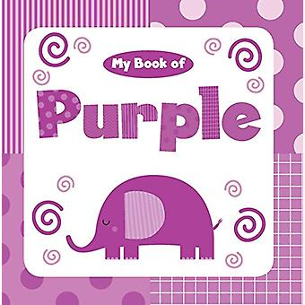 My Book of Purple by Little Bee Books - 9781499806984 Book