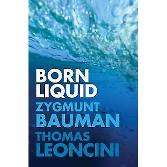 Born Liquid by Born Liquid - 9781509530687 Book