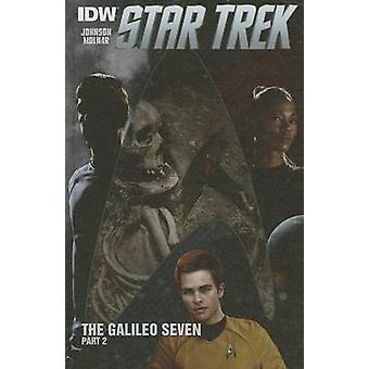 The Galileo Seven - Part 2 by Mike Johnson - Stephen Molnar - Joe Phi