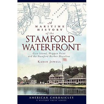 A Maritime History of the Stamford Waterfront - Cove Island - Shippan