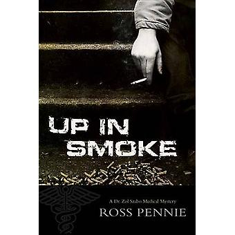 Up in Smoke by Ross Pennie - 9781770411852 Book