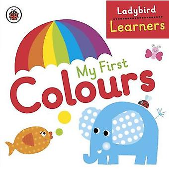 My First Colours Ladybird Learners by Ladybird